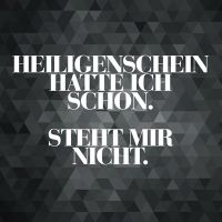 Heiligenschein  - VISUAL STATEMENTS