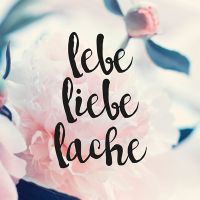 Lebe Liebe Lache – Roses - DeinDesign