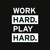 Work Hard Play Hard - VISUAL STATEMENTS