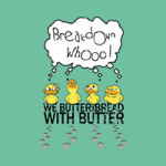 Entchen - We Butter The Bread With Butter