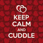 Keep Calm and cuddle - DeinDesign
